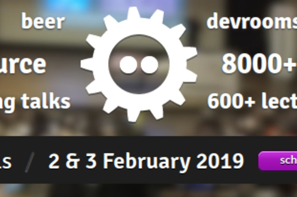 Experience Fosdem 2019 in Brussels