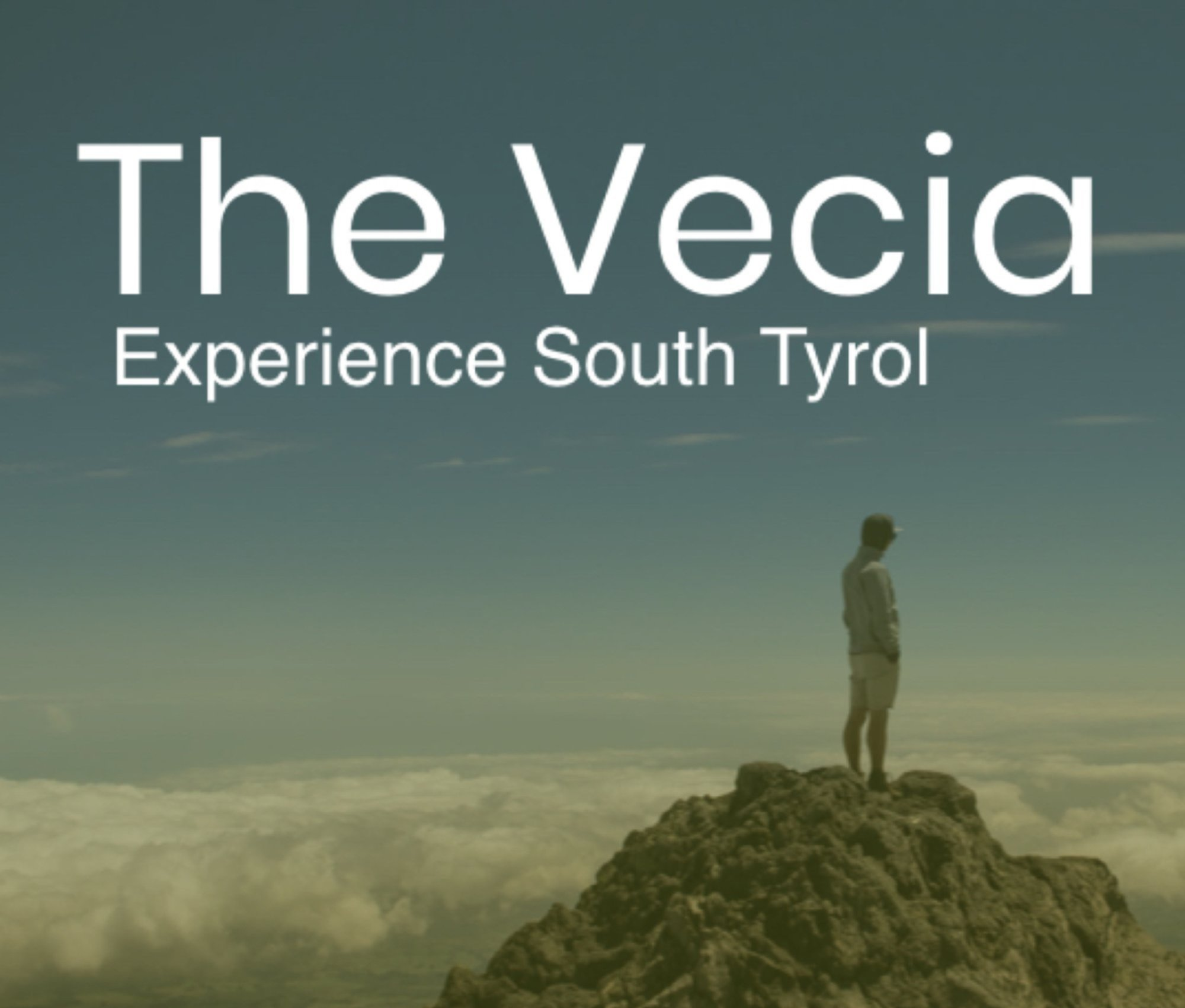 The Vecia - Experience South Tyrol